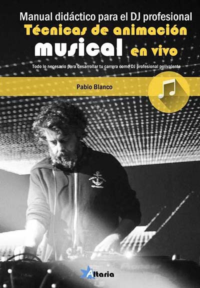 Pablo Blanco publica su libro Técnicas de Animación musical en vivo