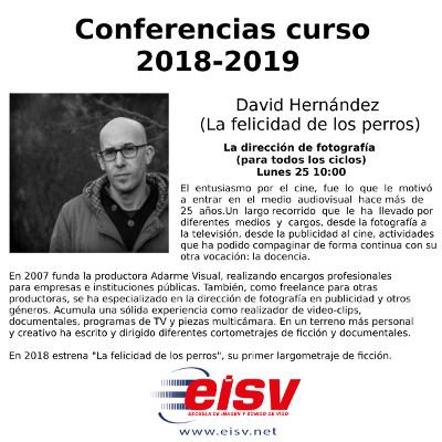 Conferencias EISV. La dirección de fotografía. David Hernández.