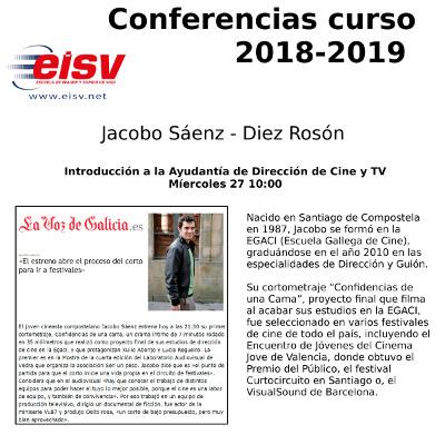 Conferencias EISV. Introducción a la ayudantía de dirección de cine y TV. Jacobo Sáenz - Diez Rosón.