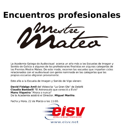 Encuentros profesionales Premios Mestre Mateo en la EISV