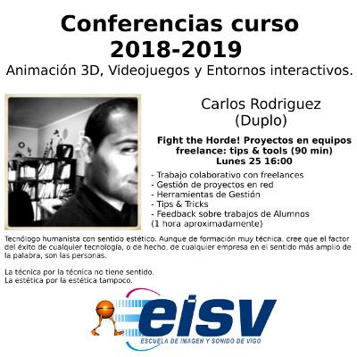 Conferencias EISV. Fight the Horde! Proyectos en equipos freelance: tips & tools. Carlos Rodriguez.