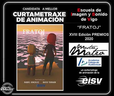 Fratoj el cortometraje de animacion de la EISV candidato a los Premios Mestre Mateo de la Academia Galega do Audiovisual